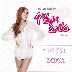 Romance For 7 Days OST Part.4 - Mina