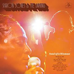 Soul Of A Woman - Sharon Jones, The Dap-Kings