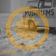 New Apartment (Single) - Mushru:ms