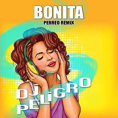 Bonita (Perreo Remix) (Single)