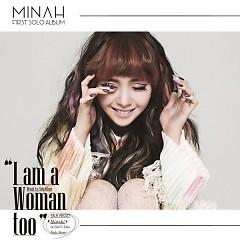 I Am A Woman Too