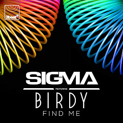 Find Me (Single) - Sigma, Birdy