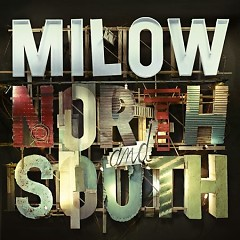 North And South - Milow