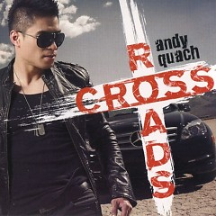 Cross Road - Andy Quách