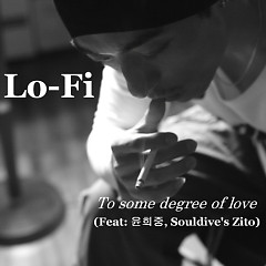 To Some Degree Of Love