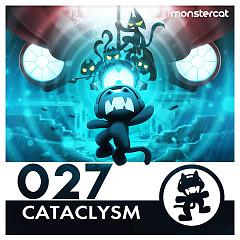 Monstercat 027 – Cataclysm