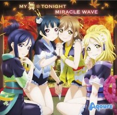 MY MAI☆TONIGHT / MIRACLE WAVE - Aqours