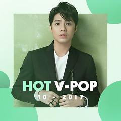Nhạc Việt Hot Tháng 10/2017