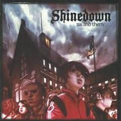 Us & Them (Fan Club Edition) - Shinedown