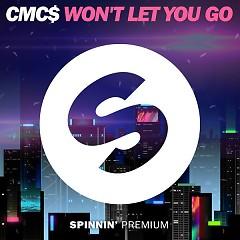 Won't Let You Go (Single) - CMC$