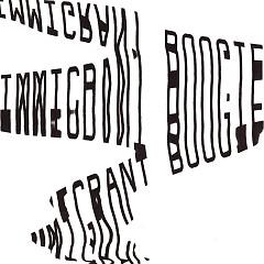 Immigrant Boogie (Single)