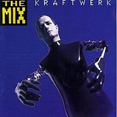 The Mix - Kraftwerk