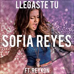 Llegaste Tú (Single) - Sofia Reyes, Reykon