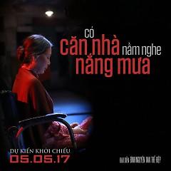 Có Căn Nhà Nằm Nghe Nắng Mưa OST - Khắc Minh
