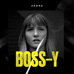 Boss-Y (Single) - Aeora