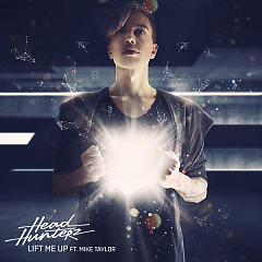 Lift Me Up - Headhunterz,Mike Taylor