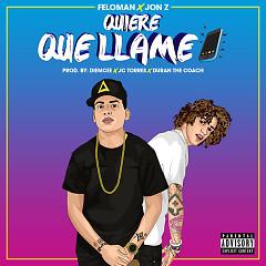 Quiere Que Llame (Single)