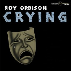 Crying (CD1) - Roy Orbison