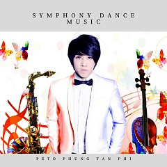 Symphony Dance Music (Violin ft Saxophone) - Peto