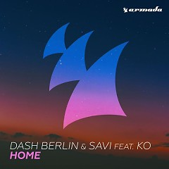 Home (Dash Berlin Club Mix) - Dash Berlin, Savi