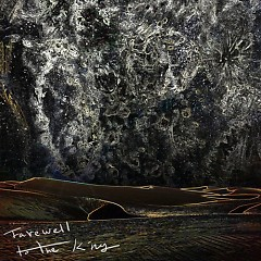 Farewell To The King (Single)