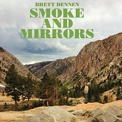 Smoke And Mirrors - Brett Dennen