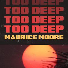 Too Deep (Single)