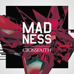 MADNESS - Crossfaith