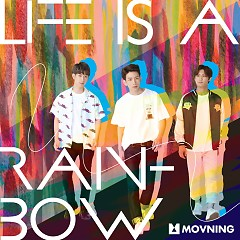 Life Is A Rainbow (Single) - Movning