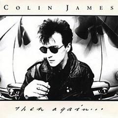 Then Again - Colin James