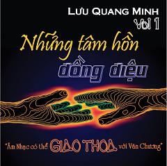Những Tâm Hồn Đồng Điệu - Lưu Quang Minh