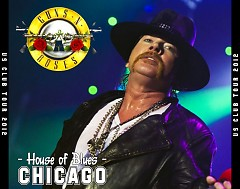 Once In A Lifetime  (House of Blues, Chicago, IL, USA, February 19 2012 ) (CD1) - Guns N' Roses
