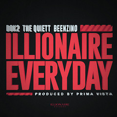 ILLIONAIRE EVERYDAY (Single) - Dok2, The Quiett, Beenzino