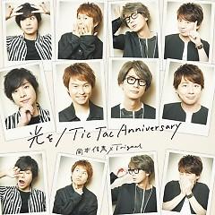 Hikaru wo / Tic Tac Anniversary