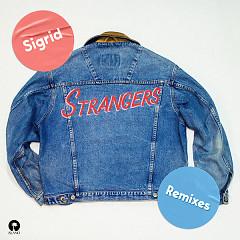 Strangers (Remixes) - Sigrid
