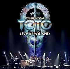 Live In Poland 35th Anniversary (CD1) - Toto