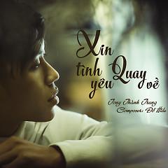 Xin Tình Yêu Quay Về (Single)