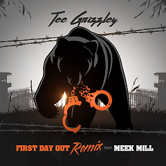 First Day Out (Remix) - Tee Grizzley