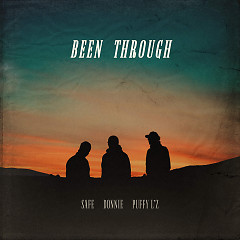 Been Through (Single) - Donnie, Safe, Puffy L'z