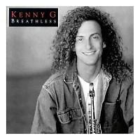 Breathless  - Kenny G