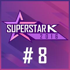 Super Star K 2016 #8 (Single)