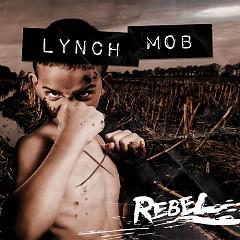 Rebel - Lynch Mob