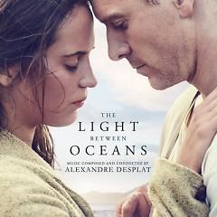 The Light Between Oceans OST - Alexandre Desplat