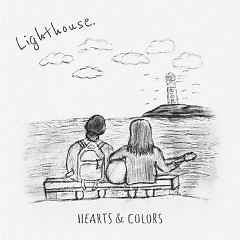 Lighthouse (Andrelli Remix) - Hearts & Colors