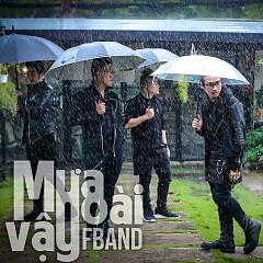 Mưa Hoài Vậy (Single) - FBand