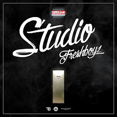 Studio (Single) - Fresh Boyz