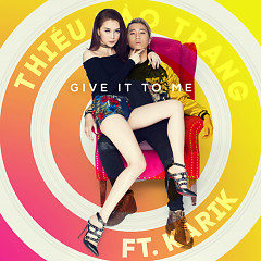 Give It To Me (Single)