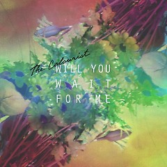 Will You Wait For Me - EP