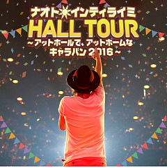 Naoto Intiraymi HALL TOUR - At Hall de, At Home na Caravan 2016 -