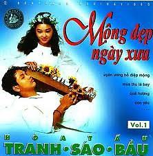 Mộng Đẹp Ngày Xưa (Hòa Tấu Tranh Sáo Bầu Vol.1) - Various Artists